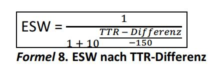 Formel 8. ESW nach TTR-Differenz